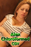 Alex Chloroformed CGV