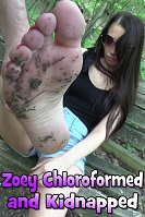 Zoey Chloroformed and Kidnapped